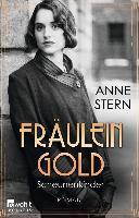Fräulein Gold. Scheunenkinder