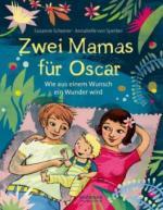 Zwei Mamas für Oscar - Susanne Scheerer