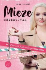 Mieze Undercover