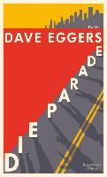 Die Parade - Dave Eggers