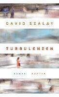 Turbulenzen - David Szalay