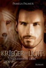Krieger des Lichts 07. Ungezähmte Liebe