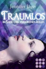 Traumlos 1: Im Land der verlorenen Seelen (Neuausgabe)