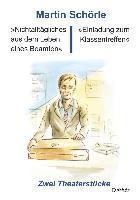 »Nichtalltägliches aus dem Leben eines Beamten« und »Einladung zum Klassentreffen«