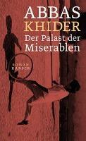 Palast der Miserablen - Abbas Khider