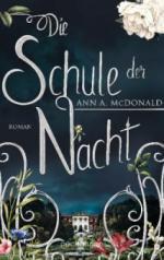 Die Schule der Nacht - Ann A. McDonald