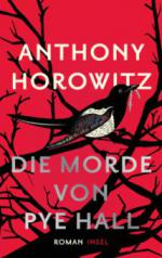 Die Morde von Pye Hall - Anthony Horowitz