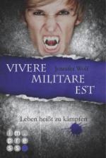 Die Sanguis-Trilogie 2: Vivere militare est - Leben heißt zu kämpfen