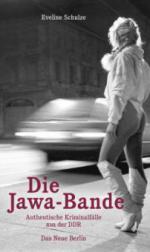 Die Jawa-Bande - Eveline Schulze