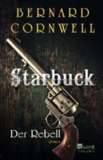 Starbuck. Der Rebell