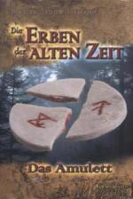 Die Erben der alten Zeit 01. Das Amulett