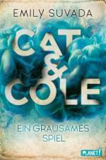 Cat & Cole 2: Ein grausames Spiel - Emily Suvada
