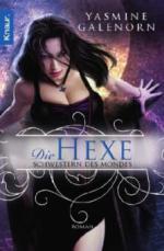 Schwestern des Mondes: Die Hexe