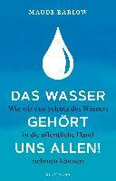 Das Wasser gehört uns allen!