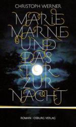 Marie Marne und das Tor zur Nacht