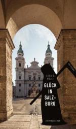 Glück in Salzburg