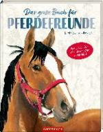 Das große Buch für Pferdefreunde