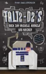 Falt2-D2's Buch zum Krickeln, Krakeln und Knicken