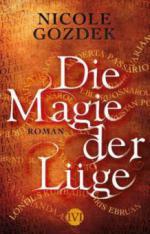Die Magie der Lüge - Nicole Gozdek