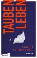 Taubenleben - Paulina Czienskowski