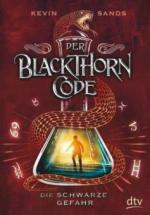 Der Blackthorn-Code 02. Die schwarze Gefahr