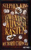 Gwendys Wunschkasten - Stephen King, Richard Chizmar
