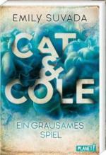 Cat & Cole: Ein grausames Spiel - Emily Suvada