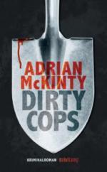 Dirty Cops - Adrian McKinty