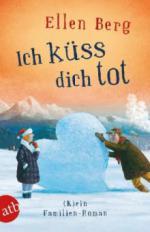 Ich küss dich tot - Ellen Berg