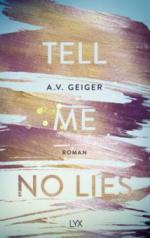 Tell Me No Lies - A. V. Geiger