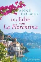 Das Erbe von La Florentina