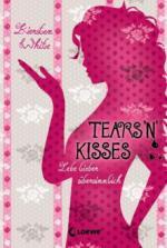 Lebe lieber übersinnlich - Tears 'n' Kisses