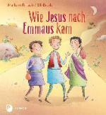 Wie Jesus nach Emmaus kam