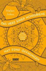Das Herz einer Honigbiene hat fünf Öffnungen - Helen Jukes