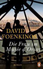 Die Frau im Musée d'Orsay - David Foenkinos