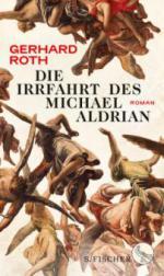 Die Irrfahrt des Michael Aldrian - Gerhard Roth
