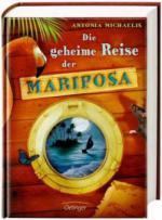 Die geheime Reise der Mariposa