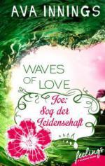 Waves of Love - Joe: Sog der Leidenschaft