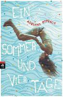 Ein Sommer und vier Tage