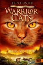 Warrior Cats Staffel 6/05 - Vision von Schatten. Fluss aus Feuer