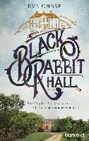 Black Rabbit Hall - Eine Familie. Ein Geheimnis. Ein Sommer, der alles verändert.
