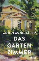 Das Gartenzimmer - Andreas Schäfer