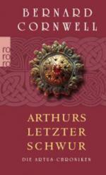 Die Artus-Chroniken 03. Arthurs letzter Schwur