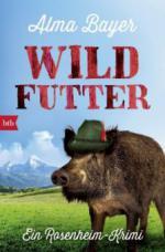Wildfutter - Alma Bayer