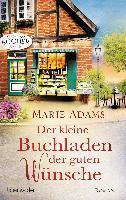 Der kleine Buchladen der guten Wünsche - Marie Adams