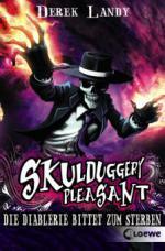 Skulduggery Pleasant 03. Die Diablerie bittet zum Sterben