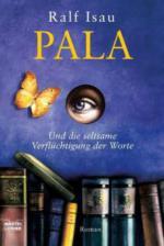 Pala und die seltsame Verflüchtigung der Worte
