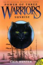 Warriors, Power of Three, Sunrise