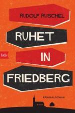 Ruhet in Friedberg - Rudolf Ruschel