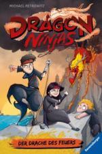 Dragon Ninjas, Band 2: Der Drache des Feuers